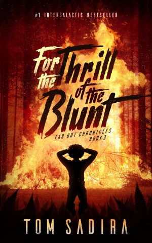 Cover for For the Thrill of the Blunt