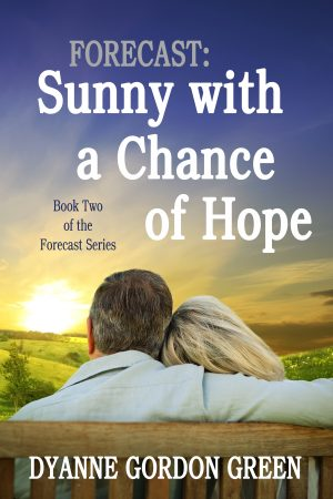 Cover for Forecast: Sunny with a Chance of Hope
