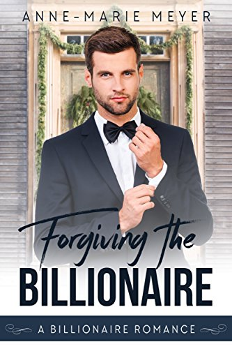 Cover for Forgiving the Billionaire