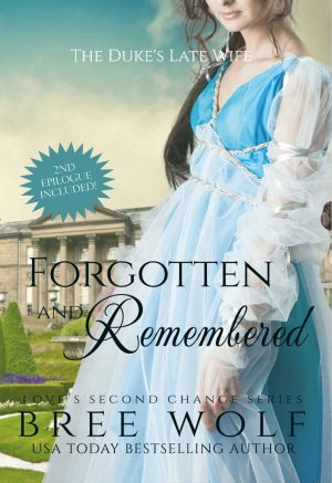 Cover for Forgotten & Remembered: The Duke's Late Wife