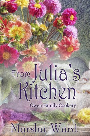 Cover for From Julia's Kitchen: Owen Family Cookery
