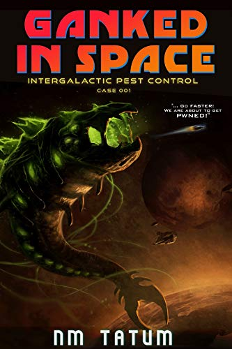 Cover for Ganked in Space