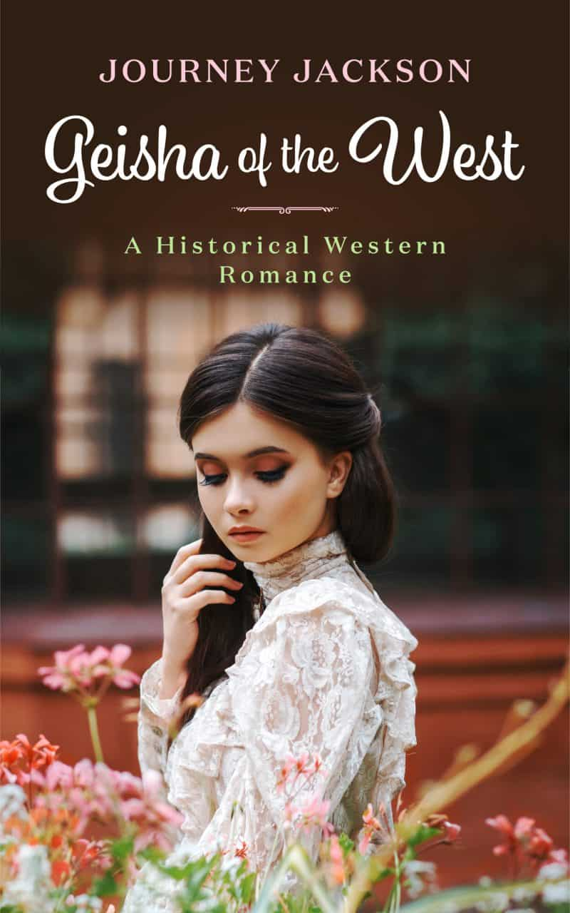 Cover for Geisha of the West: A Historical Western Romance