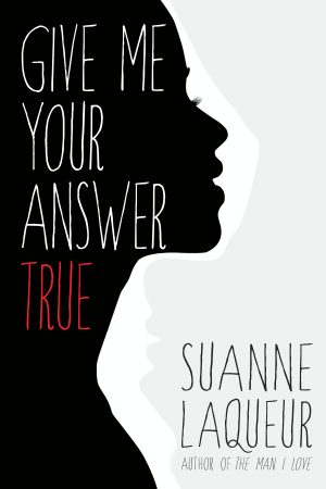 Cover for Give Me Your Answer True