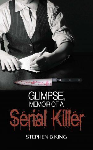 Cover for Glimpse, Memoir of a Serial Killer