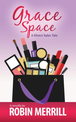 Cover for Grace Space: A Direct Sales Tale