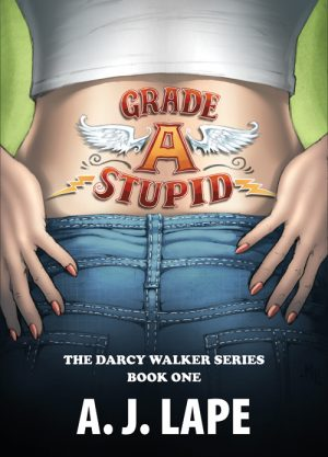 Cover for Grade A Stupid