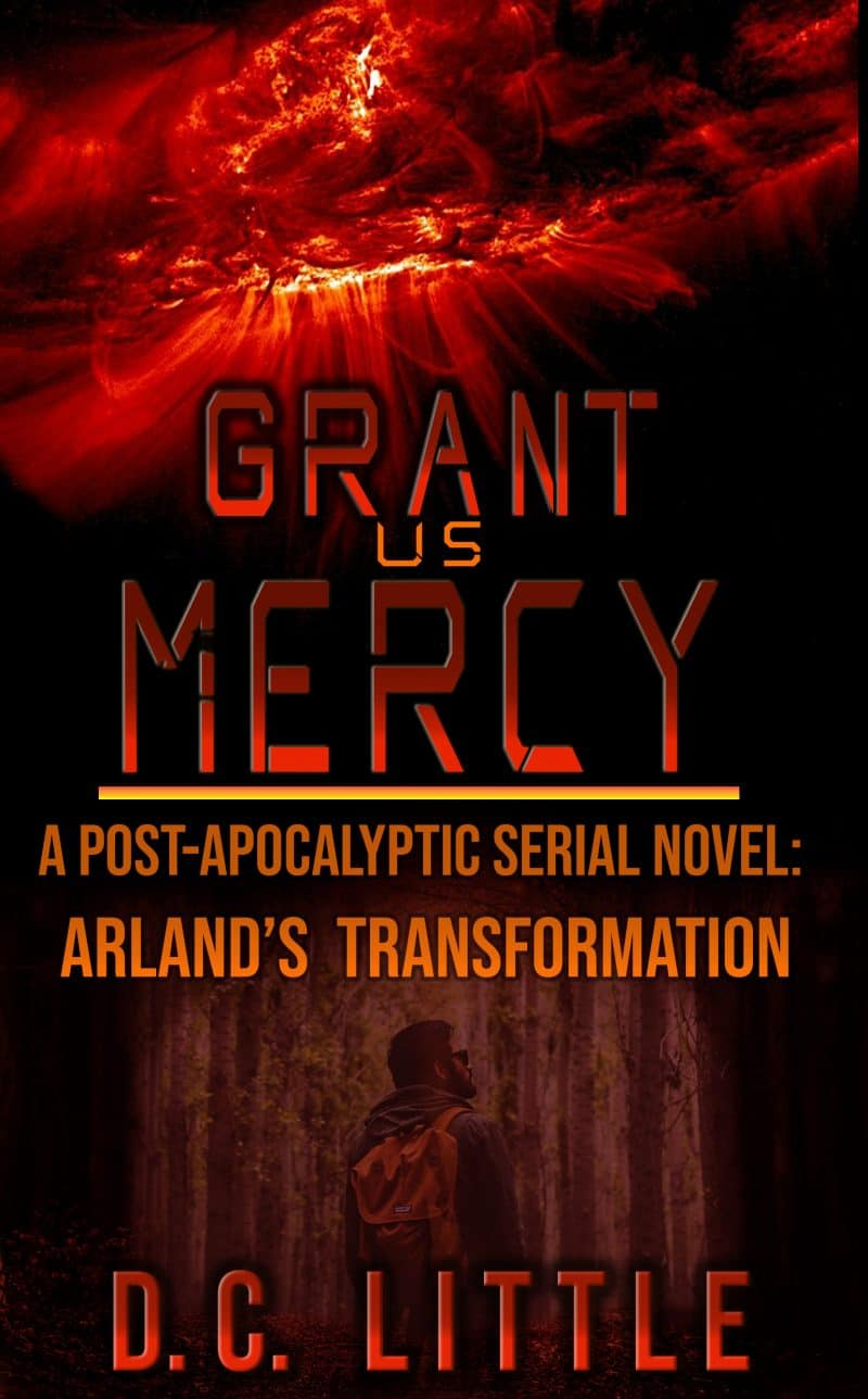 Cover for Grant Us Mercy - Arland's Transformation: Reader Team Exclusive