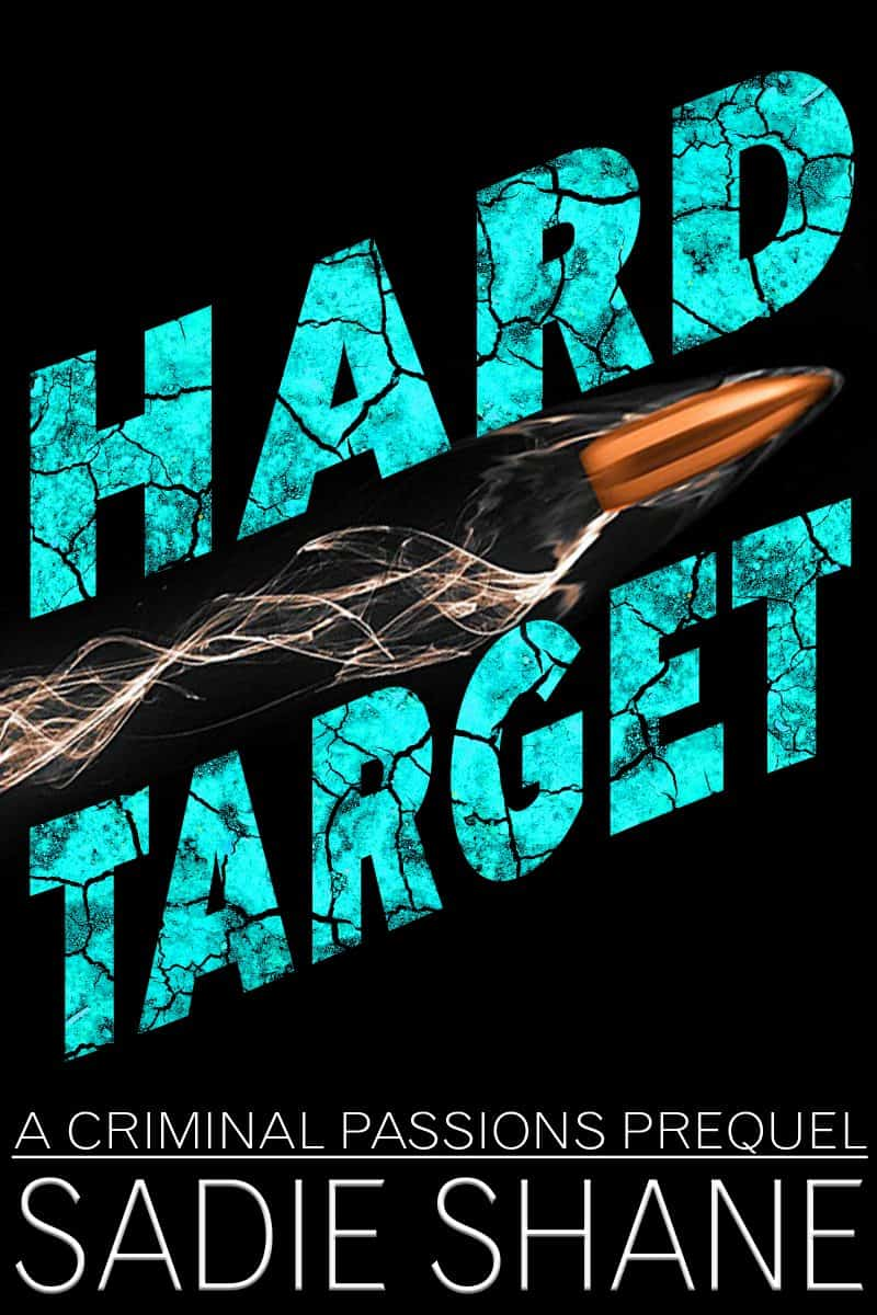 Cover for Hard Target: Criminal Passions Series Prequel