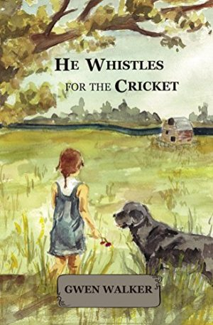 Cover for He Whistles for the Cricket
