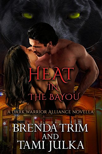 Cover for Heat in the Bayou: Dark Warrior Alliance Novella
