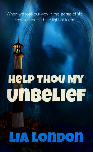 Cover for Help Thou My Unbelief