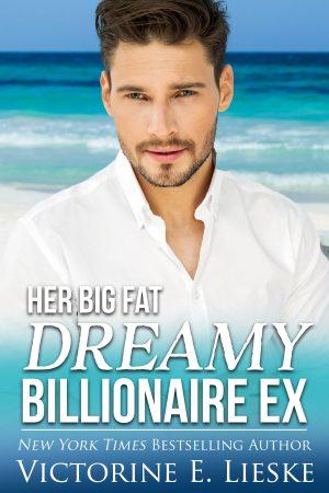 Cover for Her Big Fat Dreamy Billionaire Ex