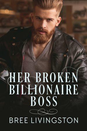 Cover for Her Broken Billionaire Boss