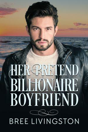 Cover for Her Pretend Billionaire Boyfriend