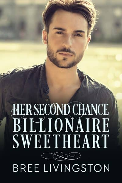 Cover for Her Second Chance Billionaire Sweetheart