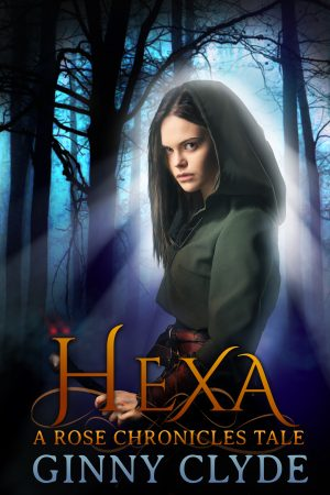 Cover for Hexa- A Rose Chronicles Tale