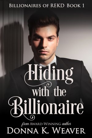 Cover for Hiding with the Billionaire
