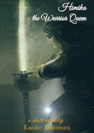 Cover for Himiko, the Warrior Queen