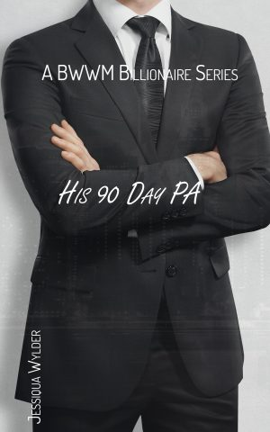 Cover for His 90 Day PA: A BWWM Billionaire Series
