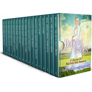 Cover for Hopeful Brides: A Collection of 17 Mail Order Bride Romances
