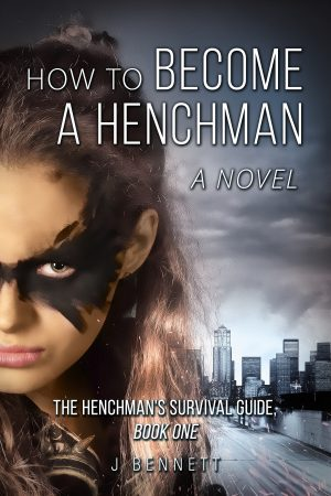 Cover for How to Become a Henchman