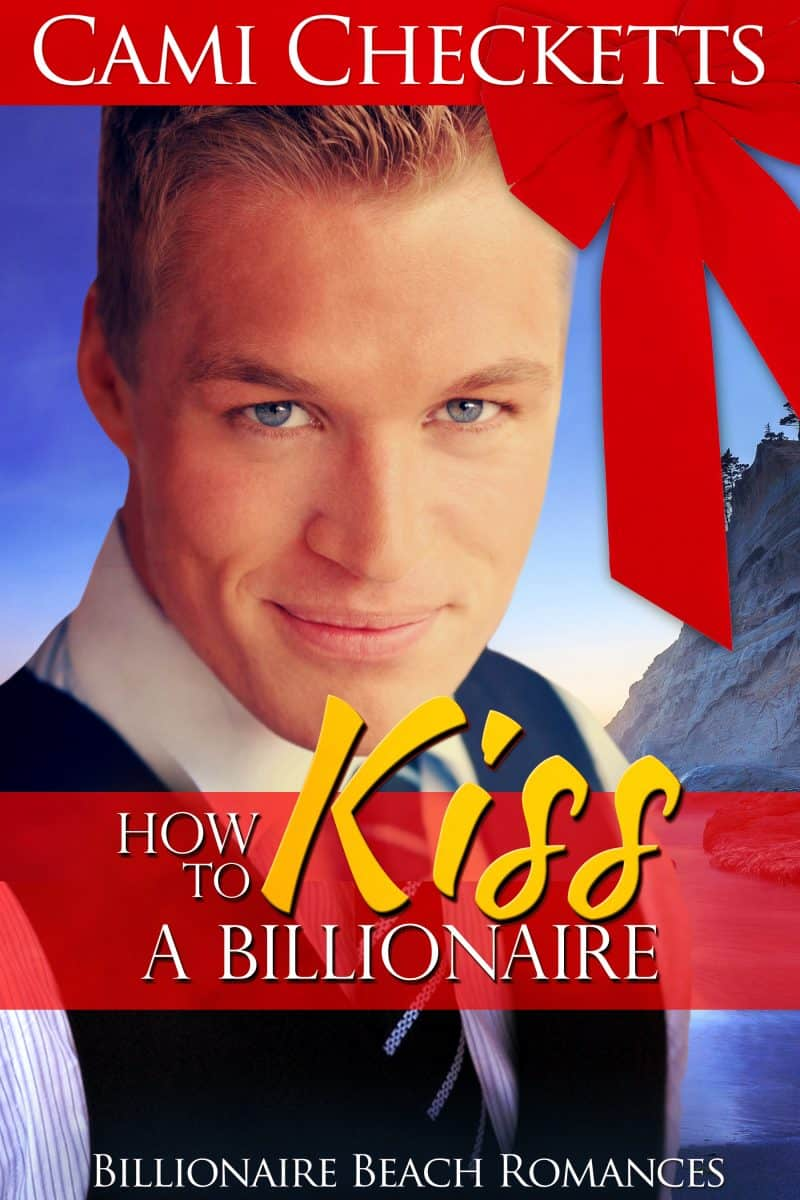 Cover for How to Kiss a Billionaire