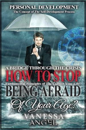 Cover for How to Stop Being Afraid of Your Age? A Bridge Through the Crisis