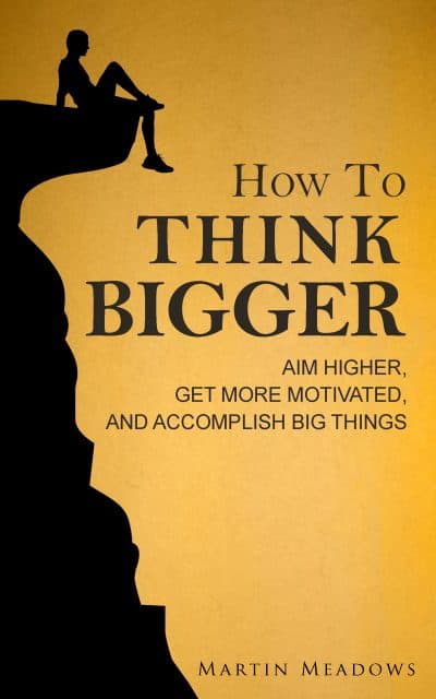 Cover for How to Think Bigger