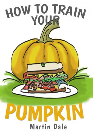 Cover for How to Train Your Pumpkin