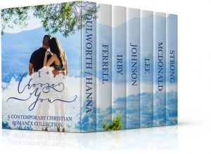 Cover for I Choose You Contemporary Christian Romance Collection