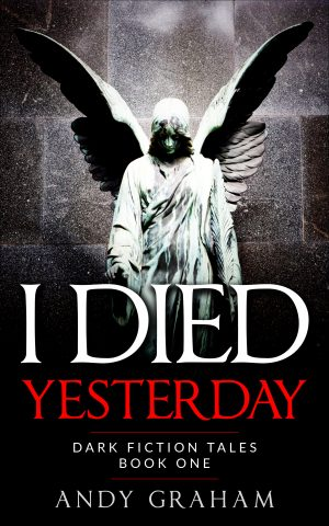 Cover for I Died Yesterday