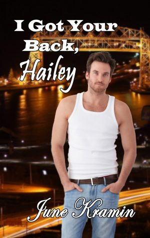 Cover for I Got Your Back, Hailey