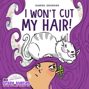 Cover for I Won't Cut My Hair!