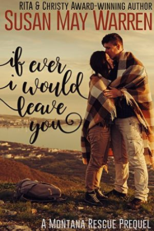 Cover for If Ever I Would Leave You