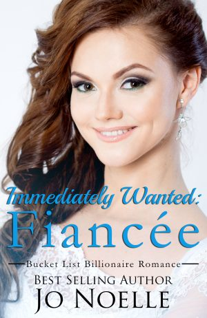 Cover for Immediately Wanted: Fiancée