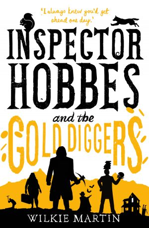 Cover for Inspector Hobbes and the Gold Diggers