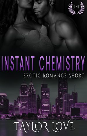 Cover for Instant Chemistry Erotic Romance Short One