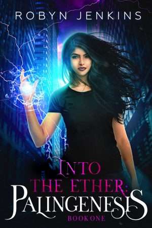 Cover for Into the Ether: Palingenesis Book One