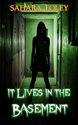 Cover for It Lives in the Basement