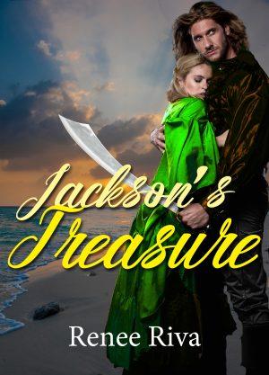 Cover for Jackson's Treasure; A suspenseful romantic comedy erupts at sea