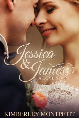 Cover for Jessica & James: A Love Story