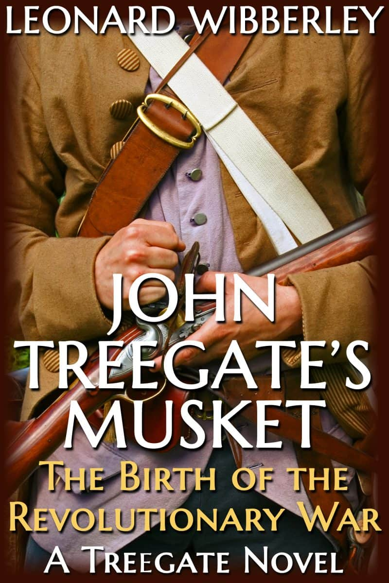 Cover for John Treegate's Musket: The Birth of the Revolutionary War