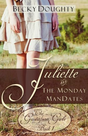 Cover for Juliette and the Monday ManDates