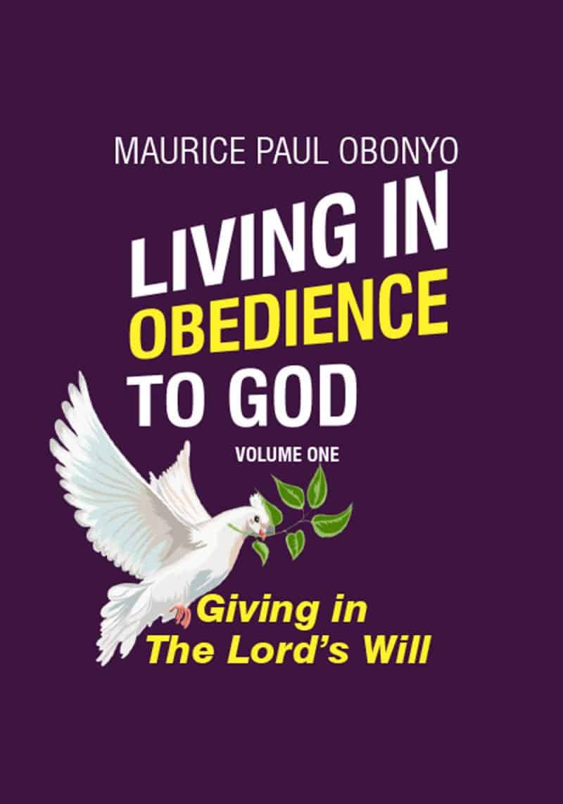 Cover for LIVING IN OBEDIENCE TO GOD: Giving In The Lord's Will