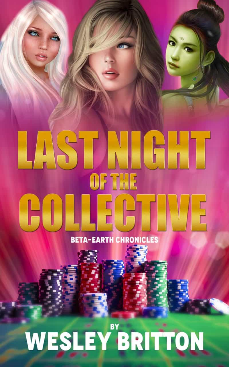 Cover for Last Night Of The Collective: Beta-Earth Chronicles
