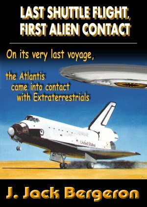 Cover for Last Shuttle Flight, First Alien Contact Part 1