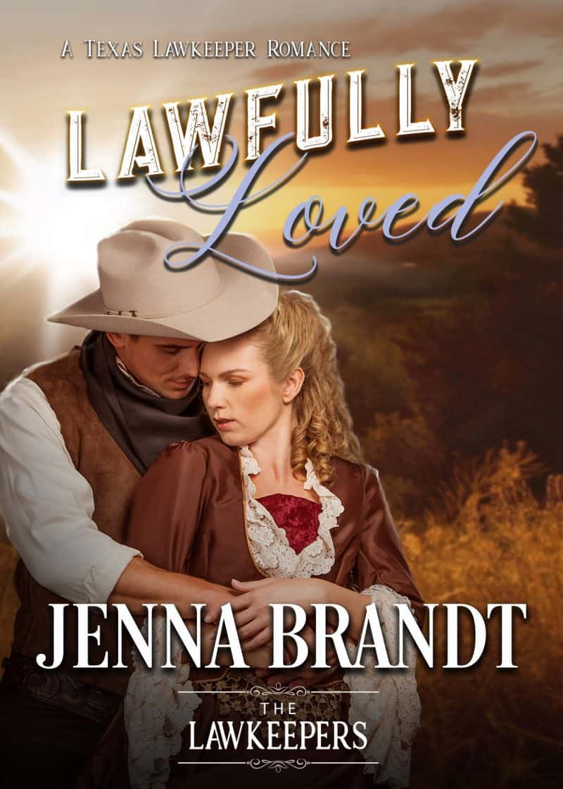 Cover for Lawfully Loved: A Texas Lawkeeper Romance