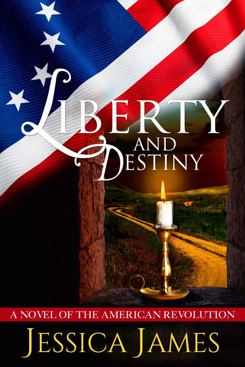 Cover for Liberty and Destiny: A Clean Novella of the American Revolution