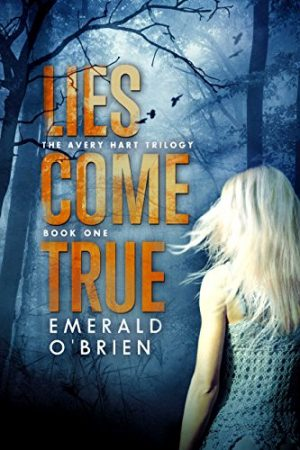 Cover for Lies Come True